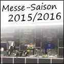 Alle Termine zur Messe-Saison 2015/2016!